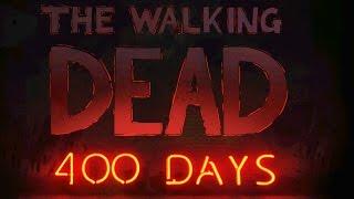 400 Days - The Walking Dead - Season One - Part 17