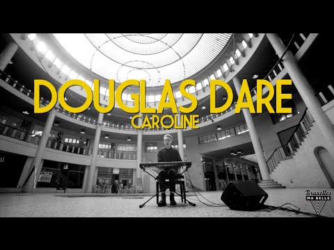 Douglas Dare - Caroline - Live Session by