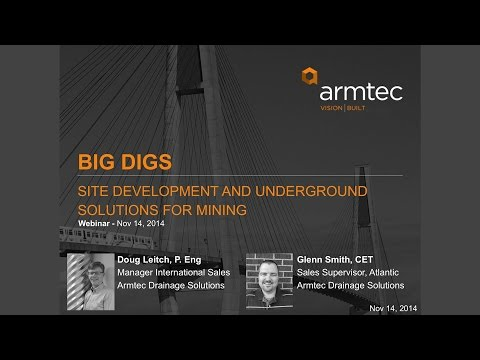 Webinar - Big Digs Site Development and Underground Solutions for Mining