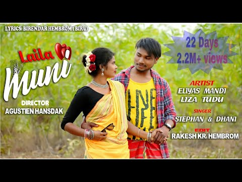 LAILA MUNI//ELIYAS MANDI//STEPHAN TUDU//DHANI MARANDI//NEW SANTHALI HD VIDEO SONG 2019