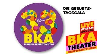 33 Jahre Berliner Kabarett Anstalt – Die Geburtstagsshow