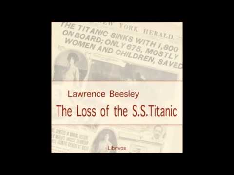 The Loss of the S. S. Titanic - part 1/3