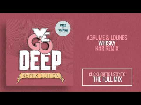 Agrumes & Lounes - Whisky (K n R Remix)