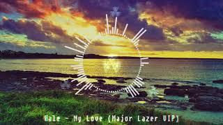 Wale - My Love (Major Lazer VIP Edit) Mp3