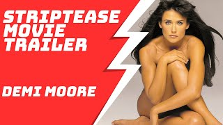 Striptease HD Movie Trailer Demi Moore Burt Reynolds Armand Assante Ving Rhames Andrew Bergman