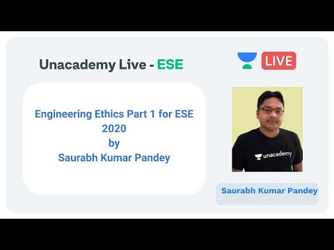 Download Engineering Ethics Part 1 for ESE 2020 by Saurabh Kumar Pandey  | Unacademy Live | ESE 2020