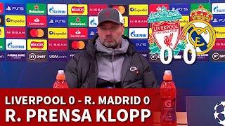 LIVERPOOL 0 vs REAL MADRID 0 | KLOPP, rueda prensa | DIARIO AS
