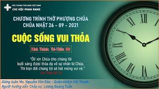 HTTL PHAN RANG - Chương trình thờ phượng Chúa - 26/09/2021
