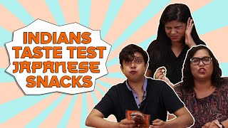 Indians Taste Test Japanese Snacks | BuzzFeed India