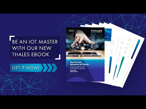 How You Can Become an IoT Master - Thales