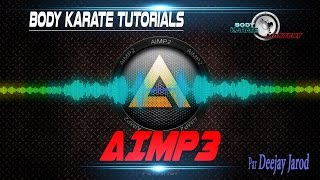 BODY KARATE TUTORIALS : AIMP3 ET BPM