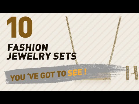 Fashion Jewelry Sets Collection // Most Popular 2017