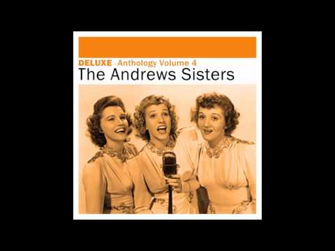 The Andrews Sisters - Comes Love