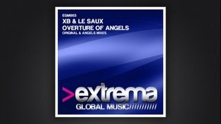 XB and Le Saux - Overture of Angels (Angels Mix)