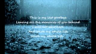 Trading Yesterday - My Last Goodbye (Lyrics)