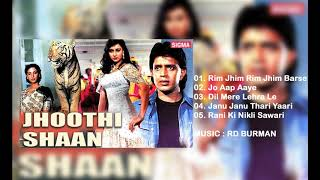 JHOOTI SHAAN - ALL SONGS