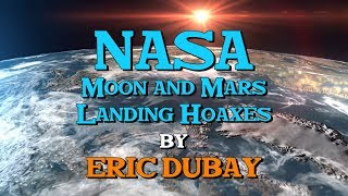 Eric Dubay: NASA Moon and Mars Landing Hoaxes