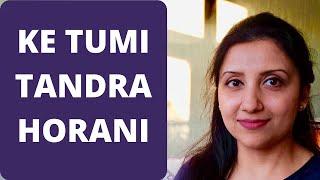 Download Bengali song - Ke Tumi Tandra horoni by Priti Kaur MP3 song and Music Video