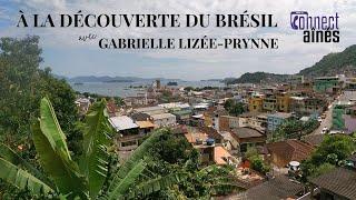 ConnectAînés - À la découverte du Brésil