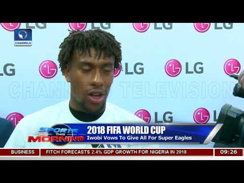 Iwobi Vows To Give All For Super Eagles Pt.2 |Sports This Morning|