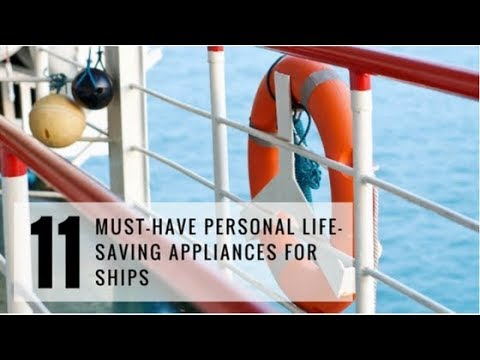 Life Saving Appliances Onboard Ship
