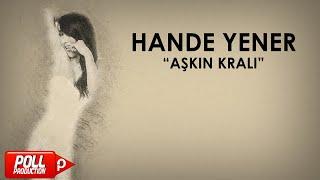 Hande Yener - Aşkın Kralı - (Official Audio) Video