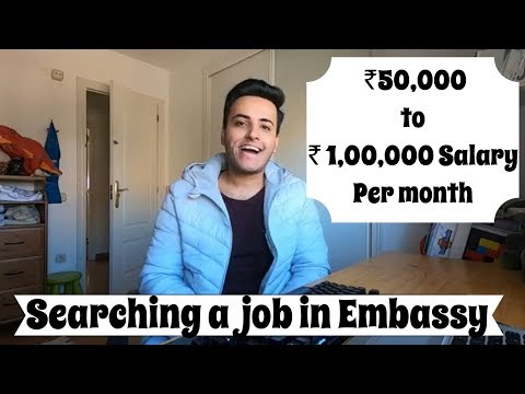 Embassy Jobs ? L Searching A Job In Embassy ? L ₹1,00,000 Per Month Salary L