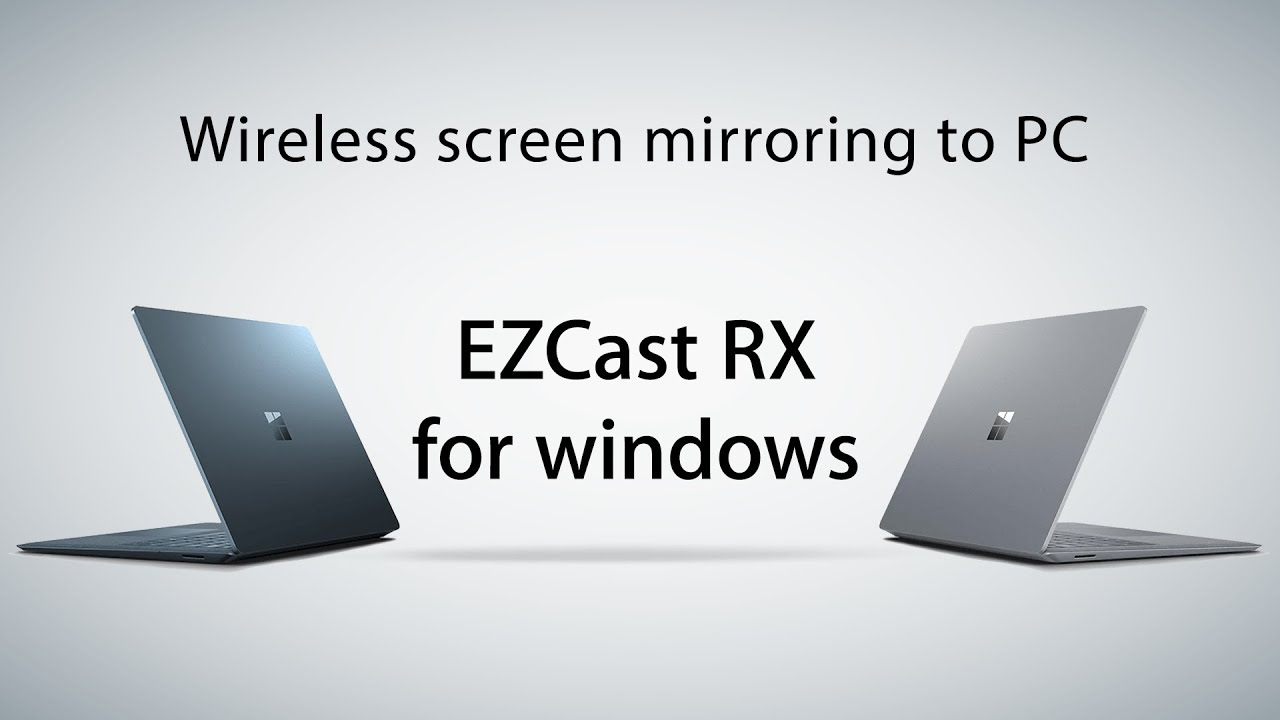 Wireless screen mirroring to your PC with EZCast RX