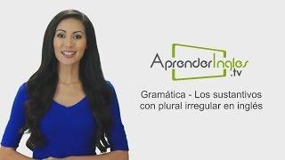 Sustantivos con Plural Irregular en Inglés