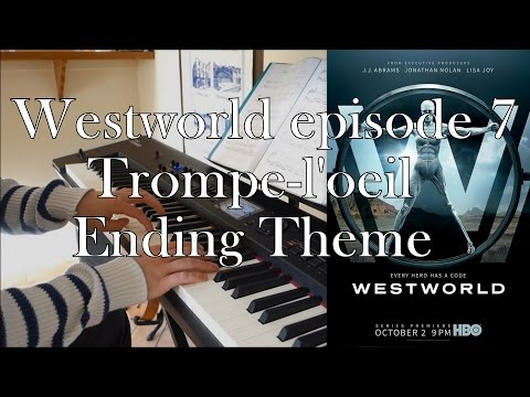 Westworld - Ending Theme Episode 7 (piano cover & sheet)
