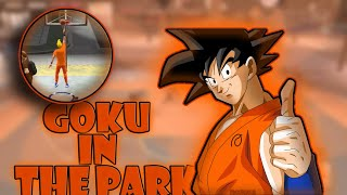 Goku In The Park Goku Going Crazy On Nba2k20 Character Series Youtube