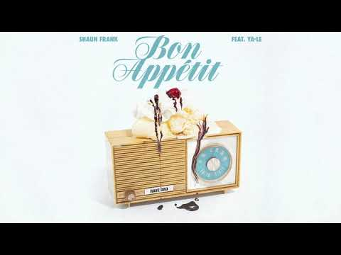 Shaun Frank - Bon Appétit feat. YA-LE [Ultra Music] Mp3