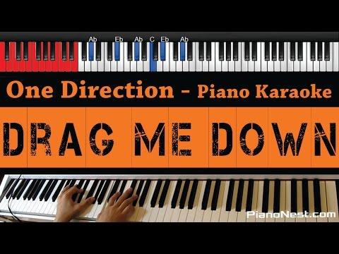 One Direction - Drag Me Down - HIGHER Key (Piano Karaoke / Sing Along)