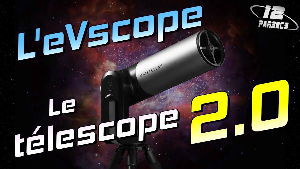 L'eVscope, le télescope 2.0 !!