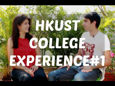 College Experience Hong Kong University of Science and Techn