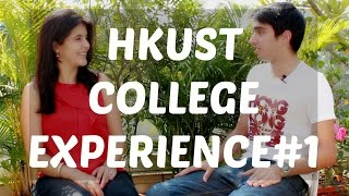 College Experience Hong Kong University of Science and Technology (HKUST)  Part 1 of 2