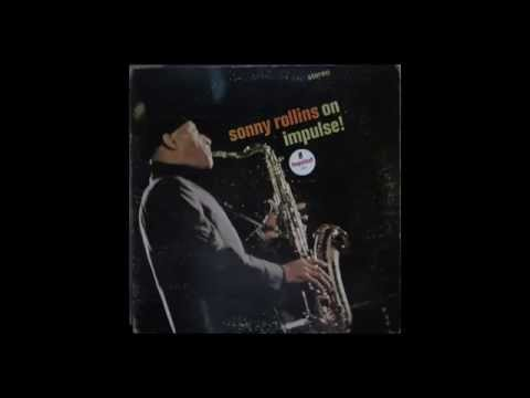 Sonny Rollins - On Impulse! (1965) full album