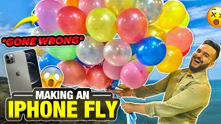 Making an I-PHONE FLY with BALLOONS !! *HADSAAA HOGYAAA*