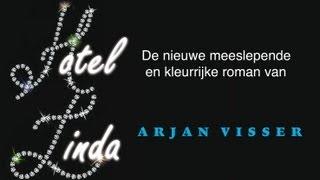 Hotel Linda, de nieuwe roman van Arjan Visser