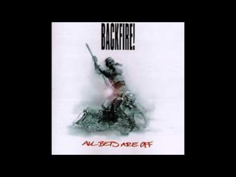Backfire! - All Bets Are Off (Full Album)