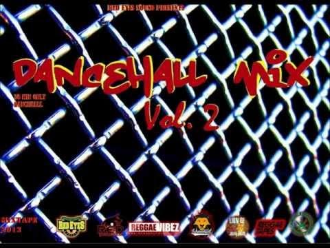 Dancehall Mix vol.2 - Red Eyes Sound