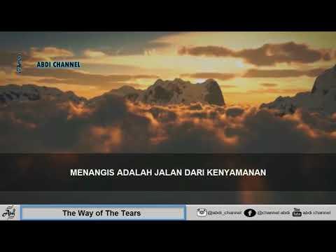 Nasyid yang paling sering dicari Lirik The Way of The Tears (No Music) - terjemahan Indonesia 4K