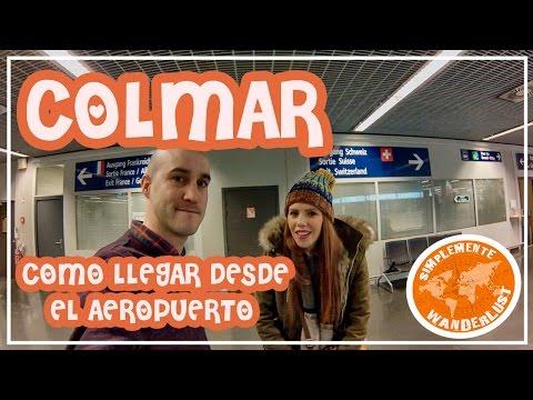Como llegar a Colmar desde el aeropuerto - BASEL AIRPORT -  Euroairport - VIAJE A COLMAR CAPITULO 2