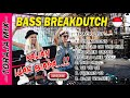 DJ NYA MENGGILA NEW BREAKDUCTH BASS TINGGI