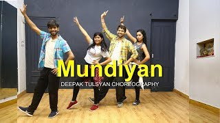 Mundiyan - Dance Video | Bollywood Dance Choreography | Baaghi 2 | Tiger Shroff | Deepak Tulsyan