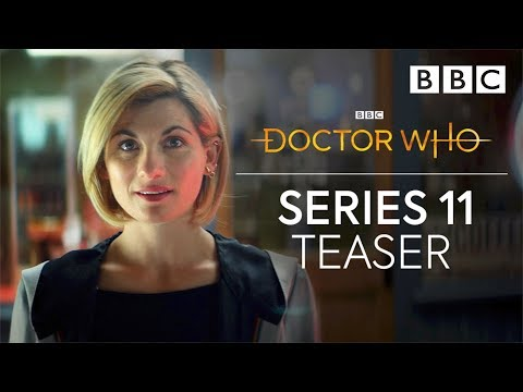 Doctor Who: Series 11 Teaser | Jodie Whittaker - BBC