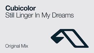 Cubicolor - Still Linger In My Dreams