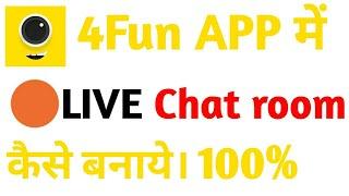 How to make,create live chat room in 4fun || 4 fun app me live chatroom kasie banaye 2020 screenshot 1