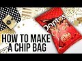 How to Make a Chip Bag