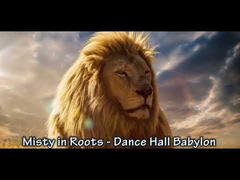 Misty in roots - Dance hall babylon